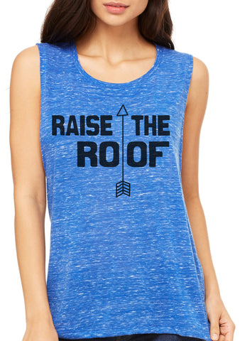 Raise the Roof Muscle Tank