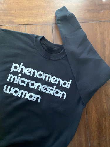 Sweatshirt Phenomenal Micronesian Woman