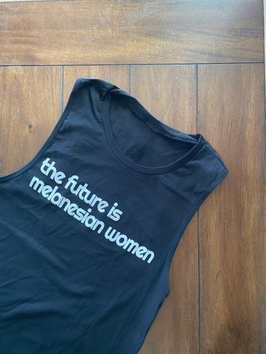 Tank Top The Future is Melonesian