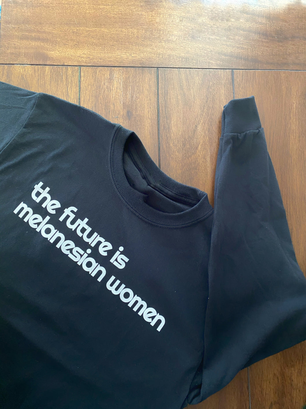 Sweatshirt The future is Melanesian women