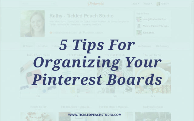 5 Tips For Organizing Your Pinterest Boards by Tickled Peach Studio