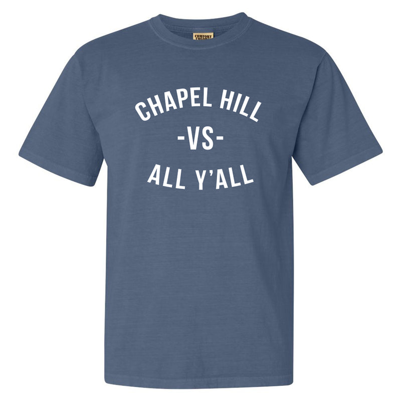 Chapel Hill Vs All Yall Comfort Colors T Shirt - Blue Jean
