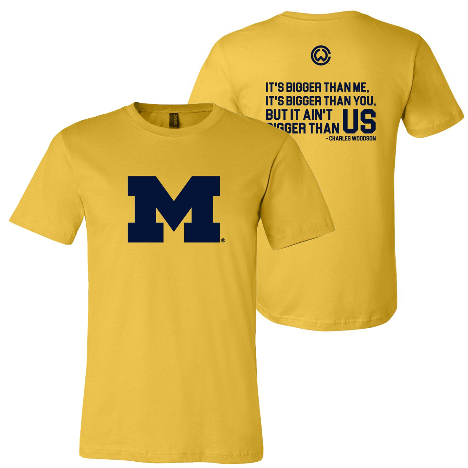 sports shoes 3cde2 d1712 Charles Woodson Bigger Quote University of Michigan Next Level Short Sleeve  T-Shirt - Maize