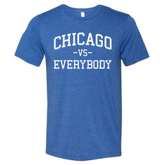 Chicago Vs Everybody - True Royal