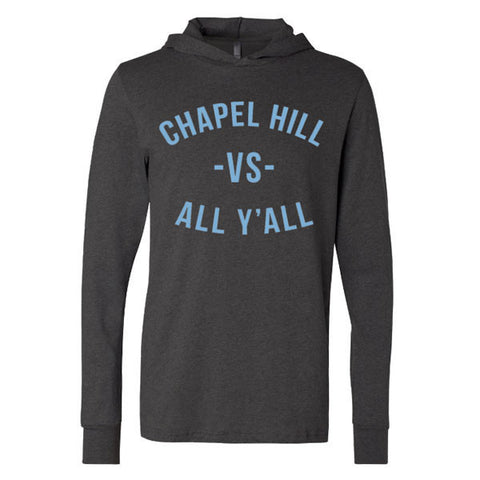 Chapel Hill VS All Y'all Longsleeve Hoodie 3512 -Charcoal