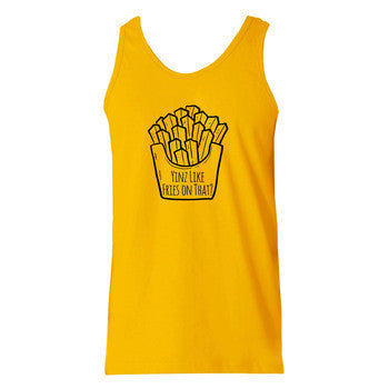 Yinz Like Fries On That Tank - Gold
