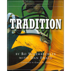 Tradition Book by Bo Schembechler