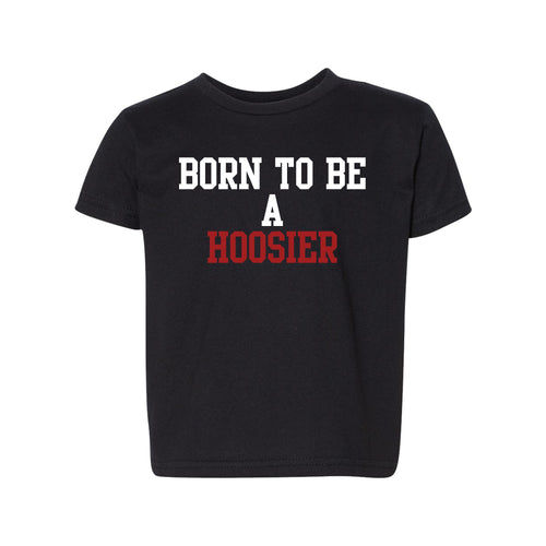 Born To Be A Hoosier Next Level Toddler T-Shirt - Black