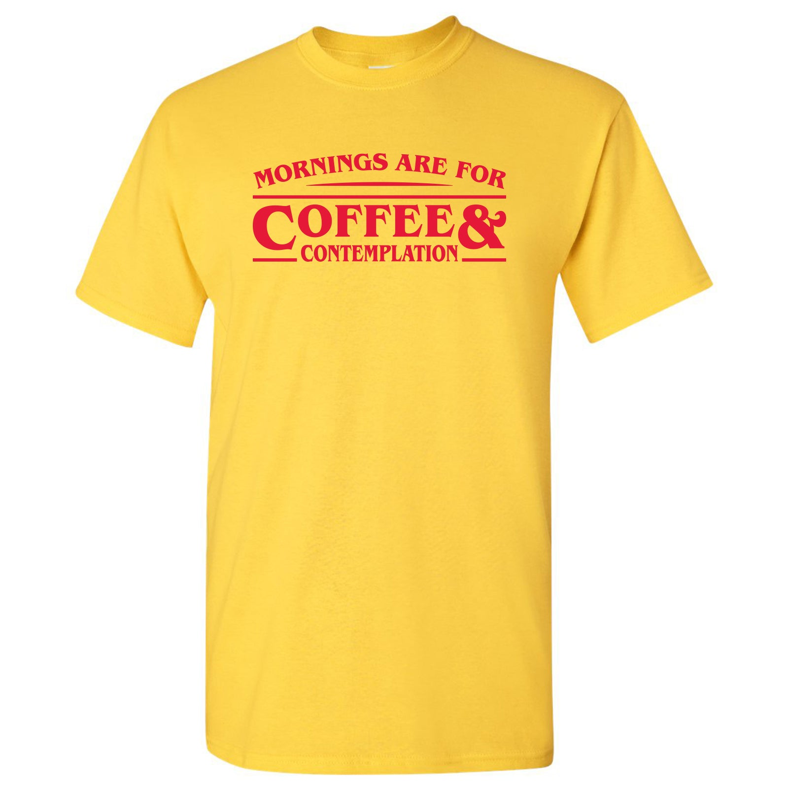 Mornings Are For Coffee And Contemplation Funny Chief Hopper Graphic T Shirt Daisy