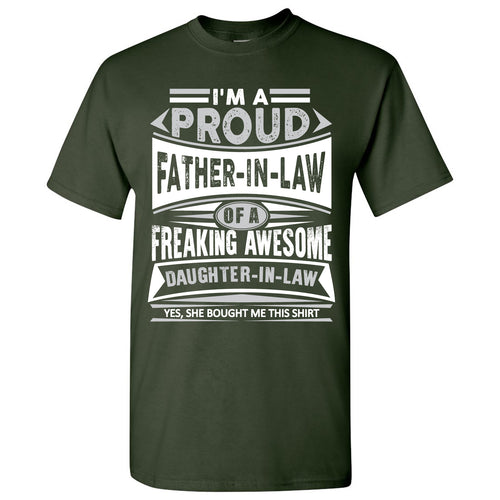 Proud Father In Law - Father's Day, Daughter, Family - Adult Cotton T-Shirt - Forest