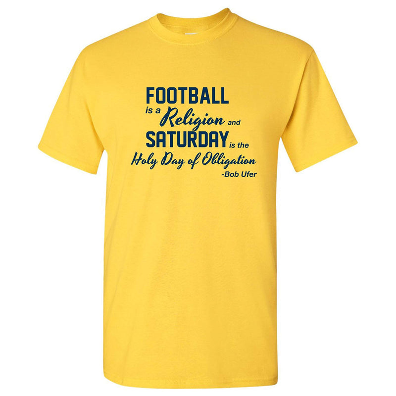 Football is a Religion University of Michigan Basic Cotton Short Sleeve T Shirt- Maize