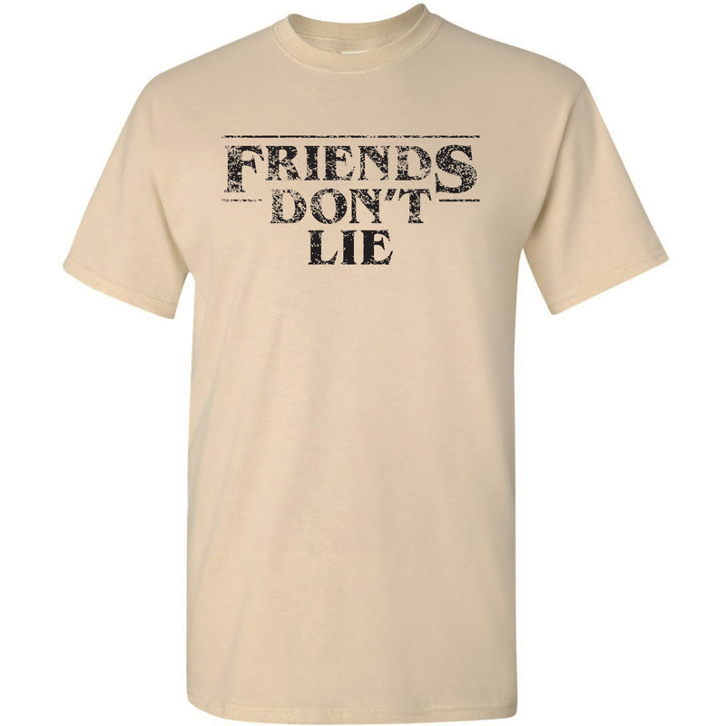 Friends Dont Lie - Funny Stranger Of Things Eleven Graphic T Shirt - Sand