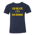Go Blue or Go Home University of Michigan Next Level Youth Premium Short Sleeve T Shirt - Midnight Navy