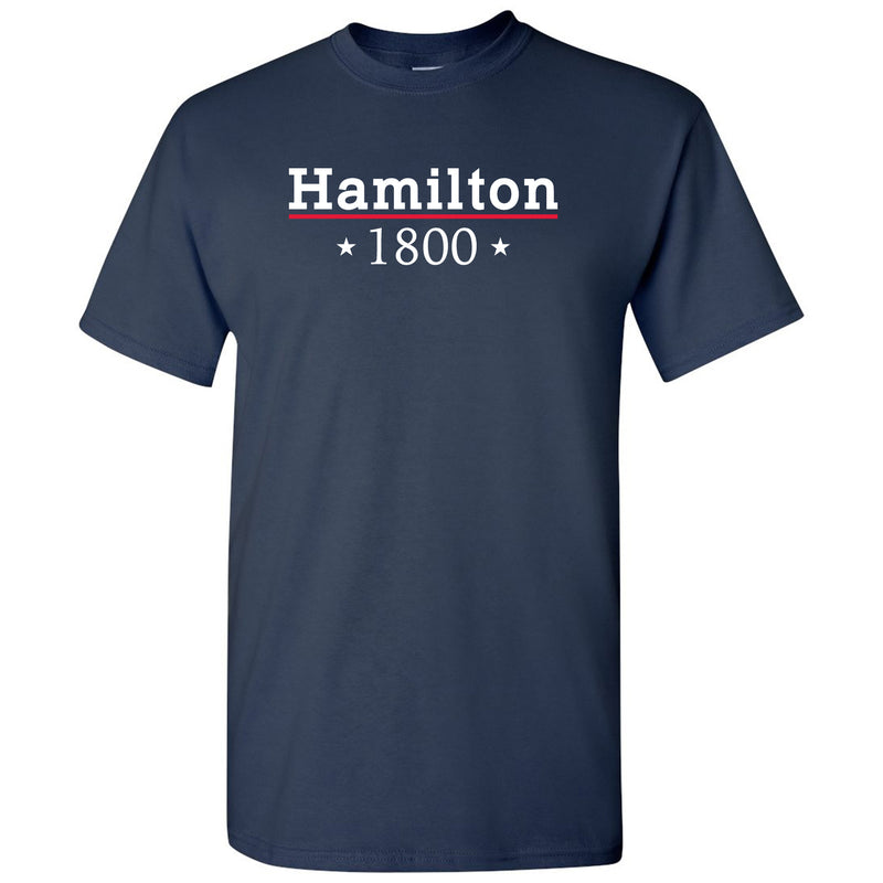 Alexander Hamilton 1800 - Musical Funny Adult History Quote Cotton T-Shirt - Navy