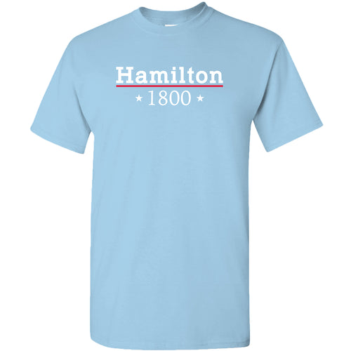 Alexander Hamilton 1800 - Musical Funny Adult History Quote Cotton T-Shirt - Sky