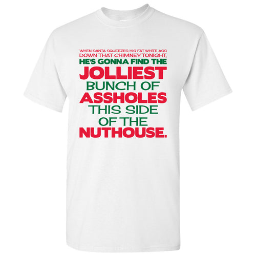 Jolliest Bunch of A-Holes - Christmas Vacation, Movie, Lampoon of National, Holiday, Winter - Funny Adult Graphic T-Shirt - White