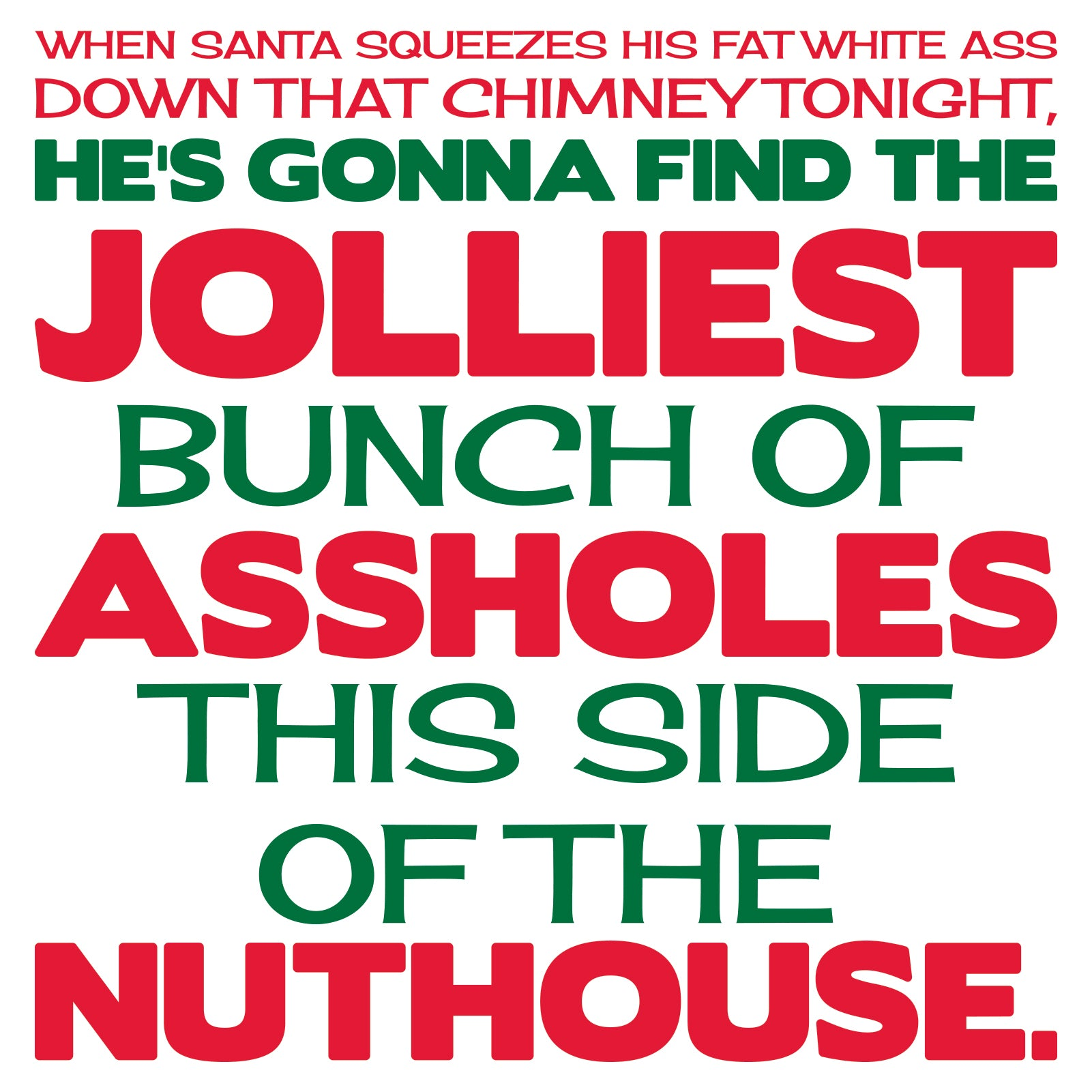 National Lampoons Christmas Vacation Jolliest Bunch Of A$$holes Adult T Shirt