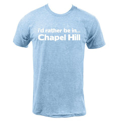 Rather Be in Chapel Hill - Athletic Blue