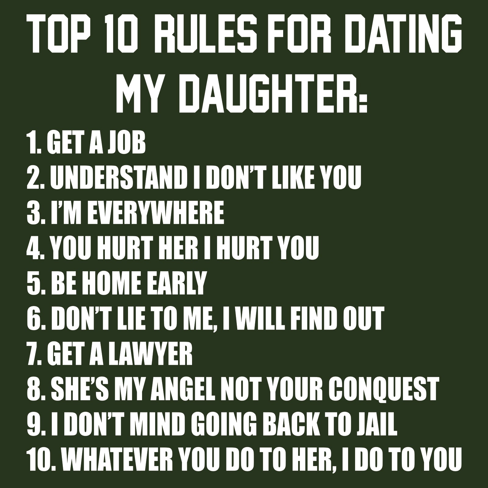 Ten rule for dating my daughter