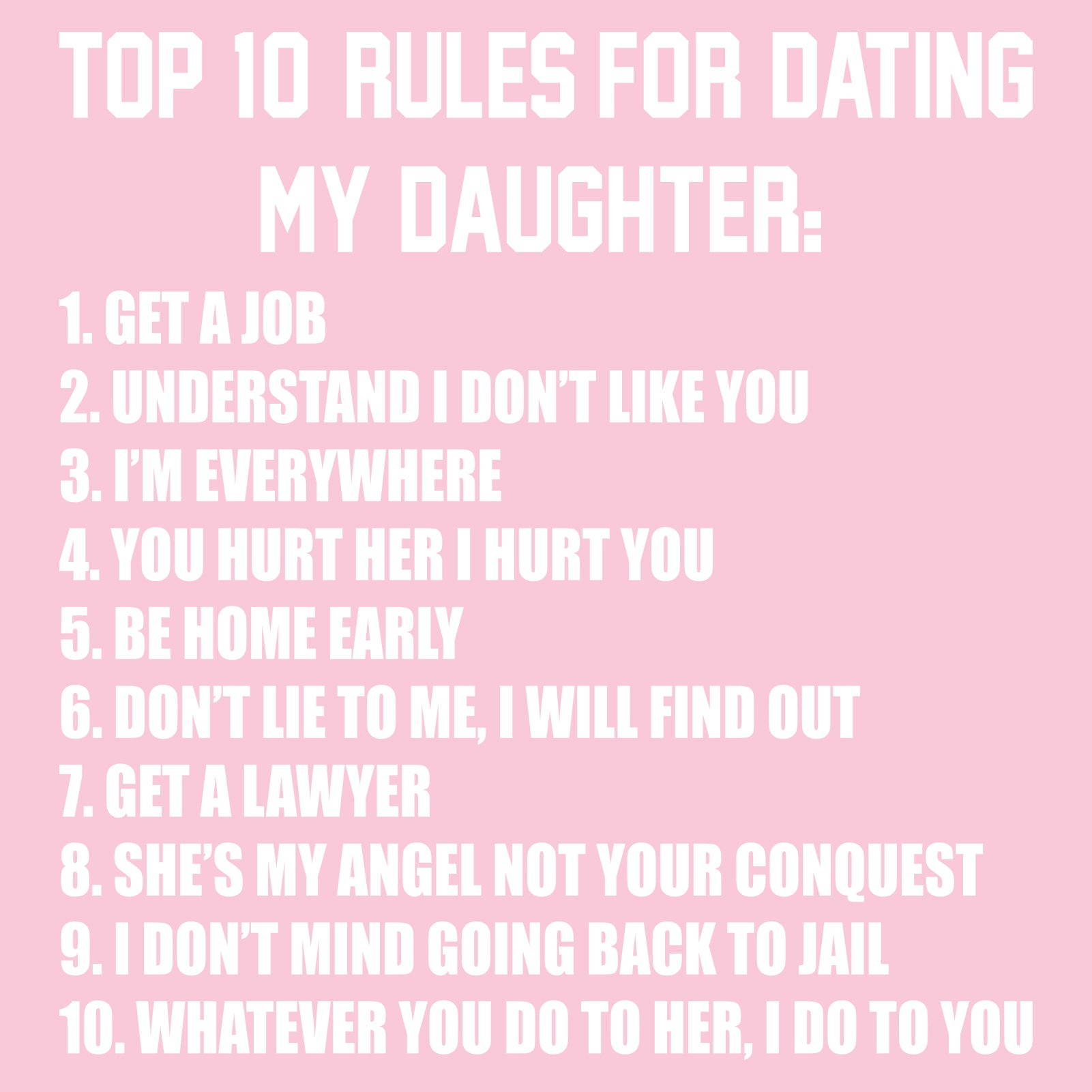 Rules For Dating My Daughter By One Very Protective Dad funny jokes story lol dad funny quote funny quotes funny sayings joke humor daughters stories.