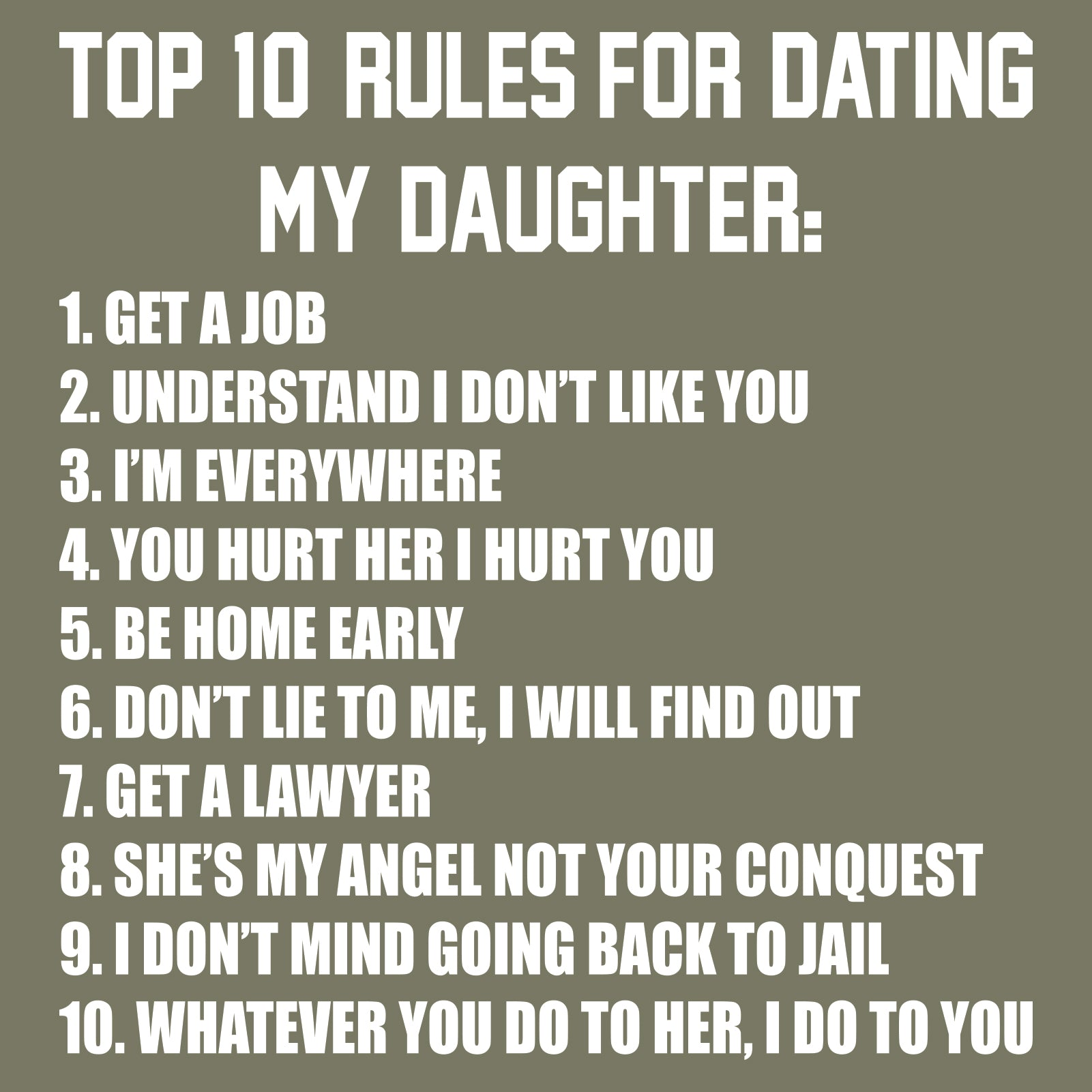 requirements for dating my daughter