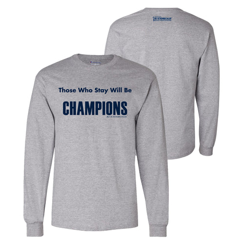 Bo Schembechler Those Who Stay Champion Long Sleeve - Light Steel