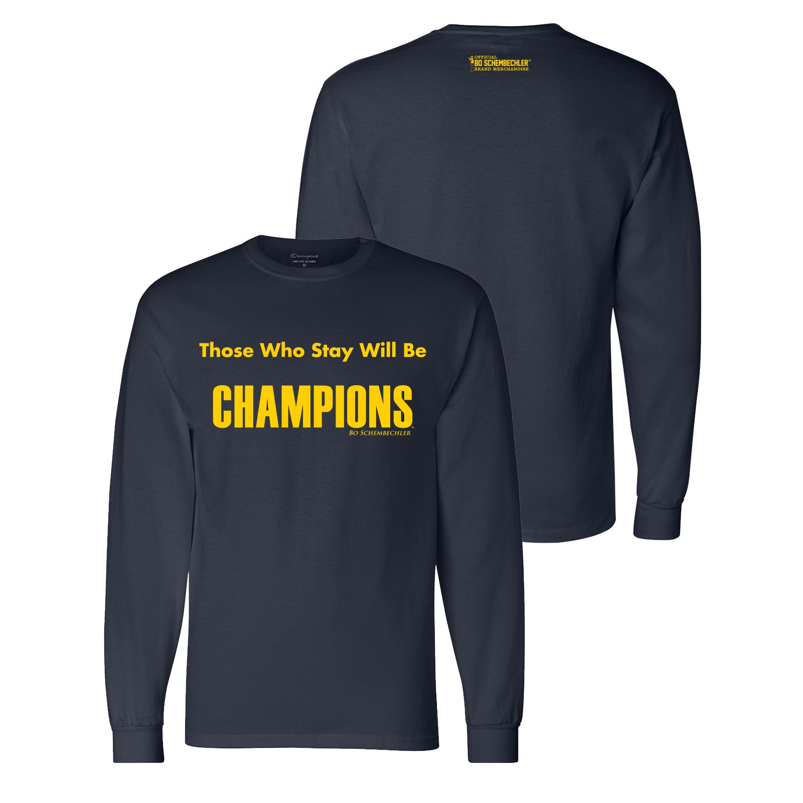 f49d458b9f53 Bo Schembechler Those Who Stay Champion Long Sleeve - Navy - UGP