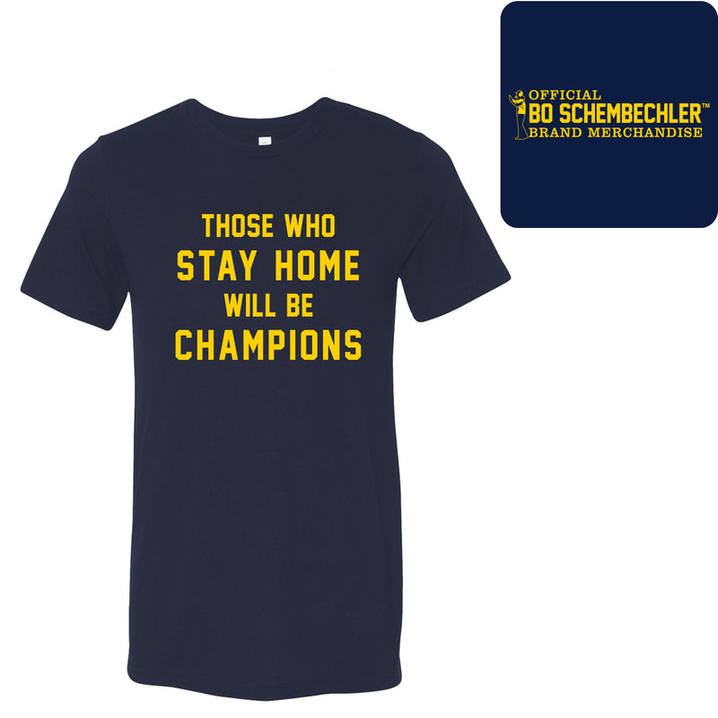 Those Who Stay Home Will Be Champions Canvas Triblend T-Shirt - Solid Navy