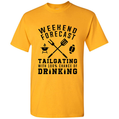 Weekend Forecast Tailgating With a Chance of Drinking: Funny Humor Football - Adult Cotton T Shirt - Gold