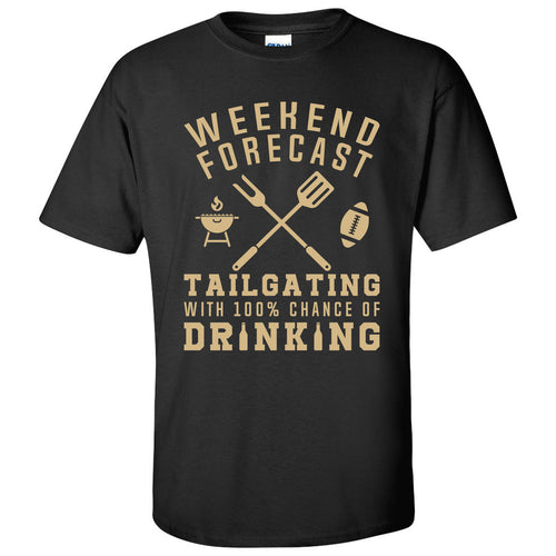 Weekend Forecast Tailgating With a Chance of Drinking: Funny Humor Football - Adult Cotton T Shirt - Black