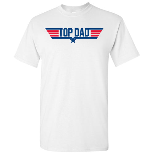 Top Dad - Papa, Pops, Grandfather - Adult Cotton T-Shirt - White