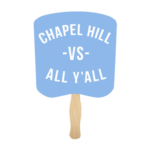 Limited Edition Chapel Hill Vs All Yall Fan