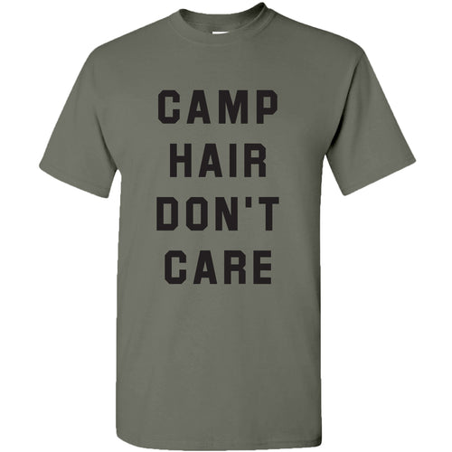 Camp Hair Don't Care - Hiking, Outdoors, Nature, Summer, Lake, Party - Funny Adult Cotton T Shirt - Heather Military Green