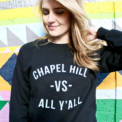 Chapel Hill VS All Y'all Crew - Black