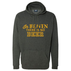 In Heaven There is No Beer Tailgate Hoodie - Charcoal