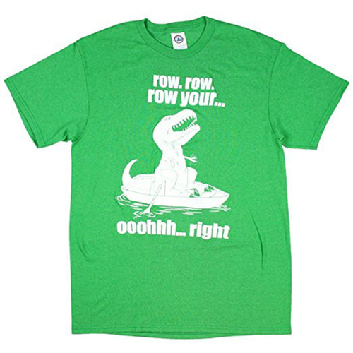 Humor Tyrannosauras T-Rex row, row, row your ooohhh...right - Dinosaur, Funny, Adult Cotton T-Shirt - Antique Irish Green