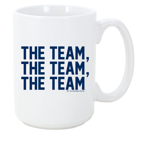 Bo Schembechler The Team The Team The Team Mug - White