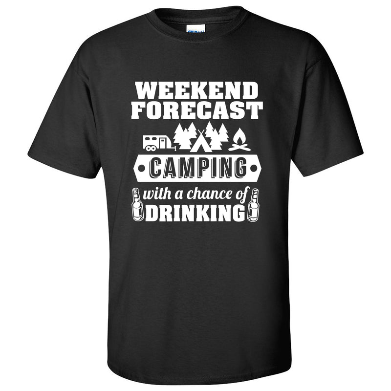 Weekend Forecast Camping With a Chance of Drinking - Hiking, Outdoors, Nature, Fishing, Drinking - Funny Adult Cotton T-Shirt - Black