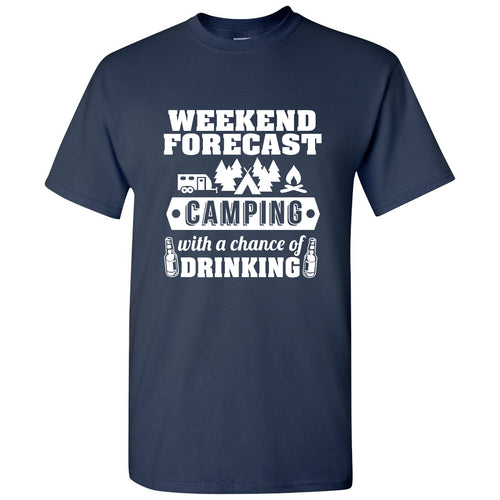 Weekend Forecast Camping With a Chance of Drinking - Hiking, Outdoors, Nature, Fishing, Drinking - Funny Adult Cotton T-Shirt - Navy