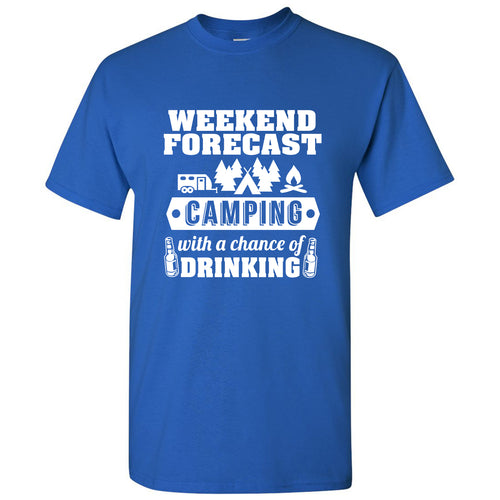 Weekend Forecast Camping With a Chance of Drinking - Hiking, Outdoors, Nature, Fishing, Drinking - Funny Adult Cotton T-Shirt - Royal