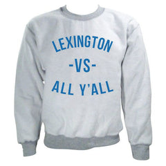Lexington VS All Y'all Inside Out Crew - Grey