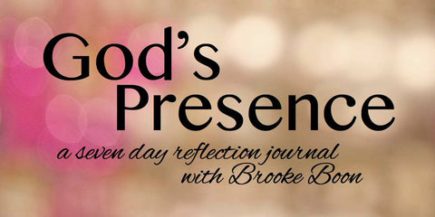 Bible Studies By Brooke Boon: God's Presence: A Seven Day Reflection Journal