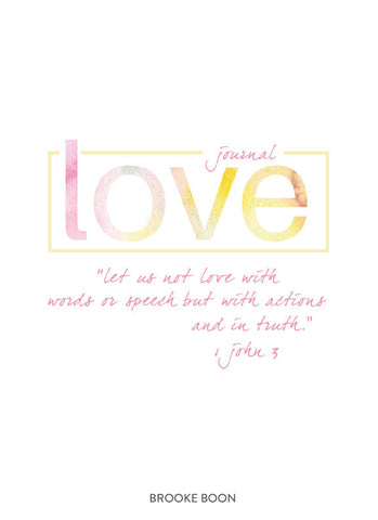 Love: A Study Of God's Heart With Brooke Boon e-Journal & Audio Teachings