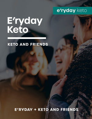 Keto and Friends