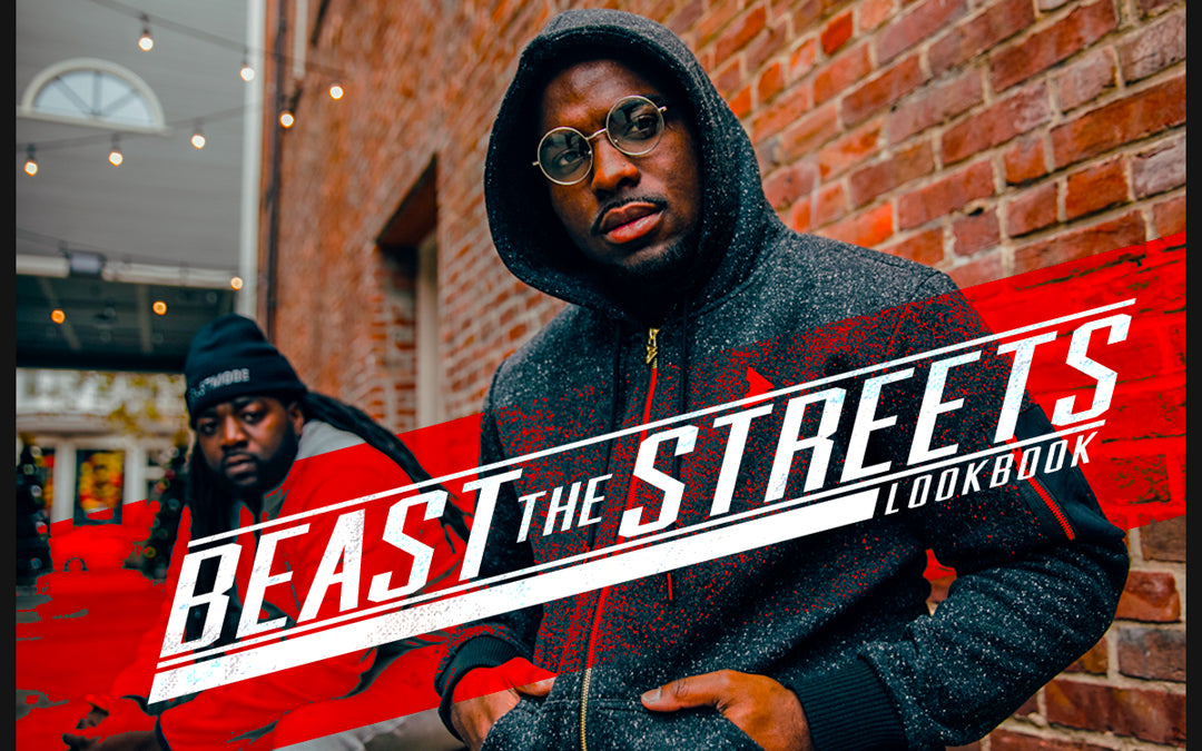 Beast the Streets Lookbook