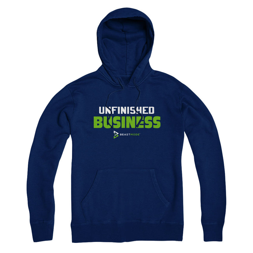 Unfinished Business Hoodie
