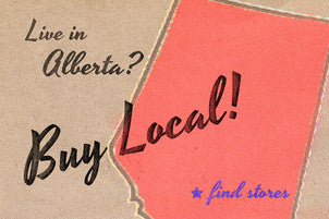 Purchase locally in central Alberta. Banff, Calgary, Okotoks & Cochrane