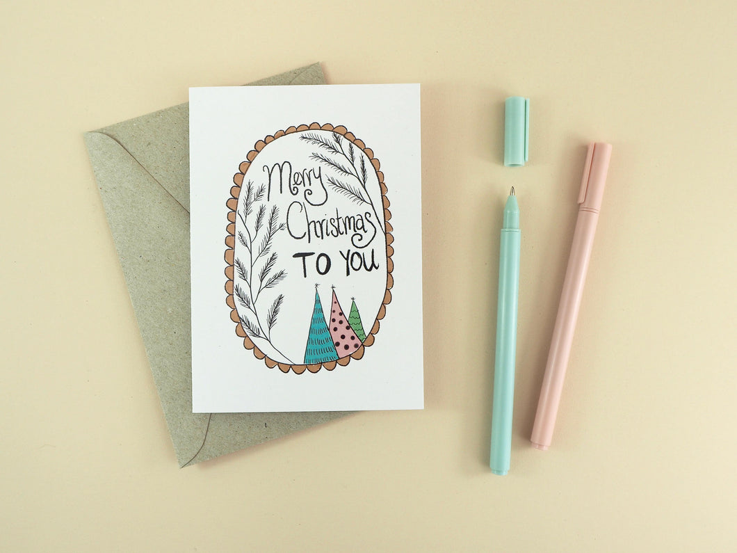 Handdrawn Merry Christmas to You 100% Recycled Greeting Card
