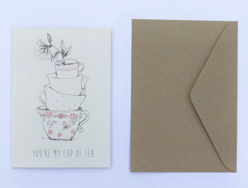 You're My Cup of Tea 100% Recycled Greeting Card