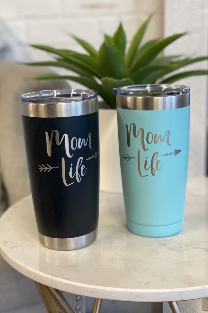 20oz Stainless Steel Tumbler : Mom Life